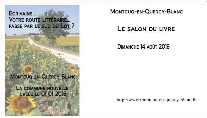 14 août 2016 à Montcuq en Quercy Blanc dans le sud du Lot